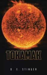 Tokamak - D E Stinger (ISBN: 9781475976342)