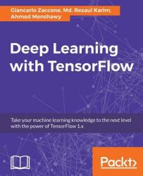Deep Learning with Tensorflow (ISBN: 9781786469786)