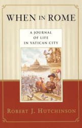 When in Rome - Robert J. Hutchinson, Allen Ed. Hutchinson, Allen Ed Hutchinson (ISBN: 9780385486477)