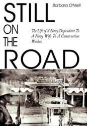 Still on the Road - O'Neill, Barbara, PH. D. , CFP (ISBN: 9781418434458)