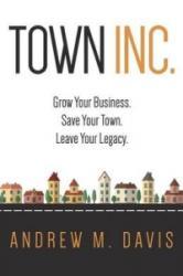 Town Inc - Davis, Andrew (ISBN: 9780996688918)