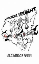 American Dissident - Alexander Gunn (ISBN: 9781432768126)