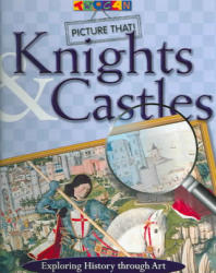Picture That: Knights & Castles - Chief Cognitive Studies Unit Laboratory of Clinical Science Alex (National Institute of Mental Health) Martin (ISBN: 9781587284410)