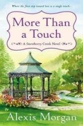 More Than a Touch - Alexis Morgan (ISBN: 9780451417725)