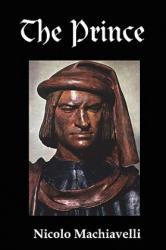 Nicolo Machiavelli - Prince - Nicolo Machiavelli (ISBN: 9781934941003)