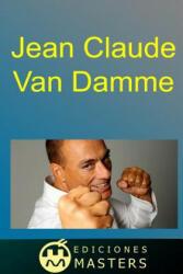 Jean Claude Van Damme - Adolfo Perez Agusti (ISBN: 9781493689972)