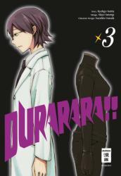 Durarara! ! 03 - Ryohgo Narita, Akiyo Satorigi, Suzuhito Yasuda, Constantin Caspary (ISBN: 9783770495818)