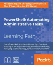 PowerShell: Automating Administrative Tasks (ISBN: 9781787123755)