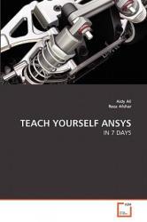TEACH YOURSELF ANSYS - Aidy Ali, Reza Afshar (ISBN: 9783639265347)