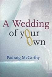 Wedding of Your Own (2003)