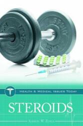 Steroids - Aharon W. Zorea (ISBN: 9781440802997)