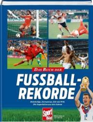 Das neue Buch der Fußball-Rekorde - Alfred Draxler (ISBN: 9783455002461)