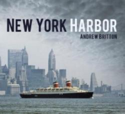 New York Harbor - Andrew Britton (ISBN: 9780752498706)