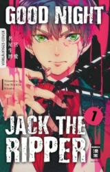 Good Night Jack the Ripper 01 - Ai Ninomiya, Ikuhiro Nao, Kinako, Burkhard Höfler (ISBN: 9783770497461)