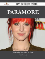 Paramore 277 Success Facts - Everything You Need to Know about Paramore (ISBN: 9781488551673)