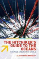 Hitchiker's Guide to the Oceans - Alison Muir Bennett (ISBN: 9780713688887)