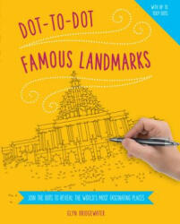 Dot-to-Dot: Famous Landmarks - Join the Dots to Reveal the World's Most Fascinating Places (ISBN: 9781780194943)