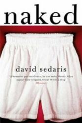 David Sedaris - Naked - David Sedaris (ISBN: 9780349139371)