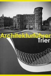 Architekturfhrer Trier (ISBN: 9783865687289)