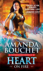 Heart on Fire - Amanda Bouchet (ISBN: 9781492626077)