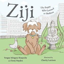 Ziji: The Puppy Who Learned to Meditate (ISBN: 9781614294719)
