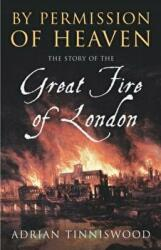 By Permission of Heaven - The Story of the Great Fire of London (2004)