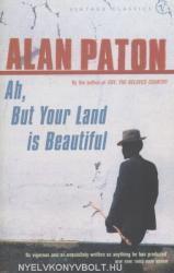 Ah, But Your Land is Beautiful (2002)