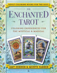 Enchanted Tarot - Monte Farber, Amy Zerner (ISBN: 9780062564832)