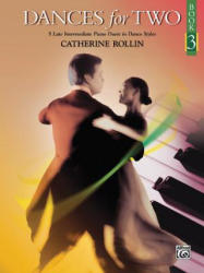 DANCES FOR TWO BOOK 3 - CATHERINE ROLLIN (ISBN: 9780739094075)