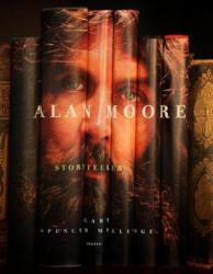 Alan Moore: Storyteller (ISBN: 9780789327116)