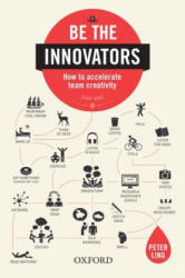 Be the Innovators - Peter Ling (ISBN: 9780195590173)