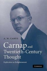 Carnap and Twentieth-Century Thought (ISBN: 9780521130868)