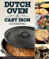 Dutch Oven & Cast Iron Cooking (ISBN: 9781565238176)