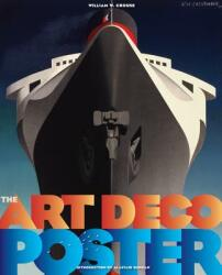 The Art Deco Posters - William W. Crouse, Alastair Duncan (ISBN: 9780865653085)