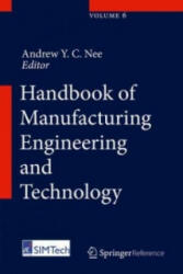 Handbook of Manufacturing Engineering and Technology - Andrew Nee (ISBN: 9781447146698)