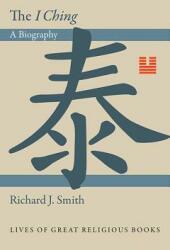 I Ching - Smith (ISBN: 9780691145099)
