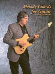 Melody Chords for Guitar by Allan Holdsworth (ISBN: 9781574240511)