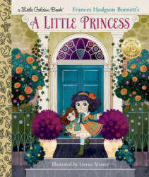 LITTLE PRINCESS - Andrea Posner-Sanchez, Lorena Alvarez (ISBN: 9781101938348)