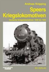 Speers Kriegslokomotiven - Andreas Knipping (ISBN: 9783844664072)