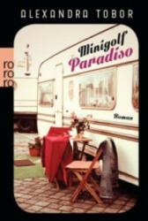 Minigolf Paradiso - Alexandra Tobor (ISBN: 9783499236303)