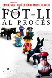 Fot-li al procés - XAVIER BRU DE SALA, OTROS (ISBN: 9788483309377)