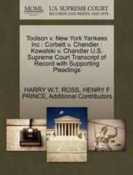 Toolson V. New York Yankees Inc - Additional Contributors (ISBN: 9781270399742)