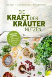 Die Kraft der Kruter nutzen (ISBN: 9783706625623)