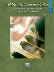 DANCING ON THE KEYS BOOK 1 - CATHERINE ROLLIN (ISBN: 9780739048320)