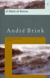 Chain Of Voices - Andre Brink (ISBN: 9780749396367)