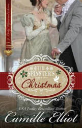 The Spinster's Christmas (ISBN: 9781942225034)