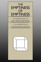 The Emptiness of Emptiness: An Introduction to Early Indian Madhyamika (ISBN: 9780824817121)