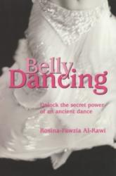 Belly Dancing - Rosina-Fawzia Al-Rawi (ISBN: 9781841194127)