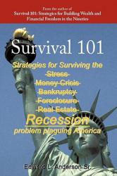 Survival 101 - Anderson, Edward L, Sr (ISBN: 9781449084684)
