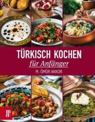 Trkisch Kochen fr Anfnger (ISBN: 9783944206226)